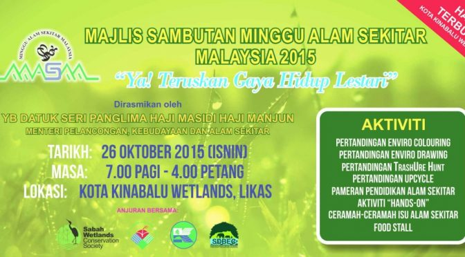 "Celebration of ""Minggu Alam Sekitar Malaysia 2015"" at Kota Kinabalu Wetlands"